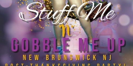Stuff Me & Gobble Me Up Swingers Party    ( 732 668 5087 via party Line)