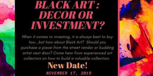 Black Art: Decor or Investment?