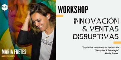 Workshop Innovación & Ventas Disruptivas