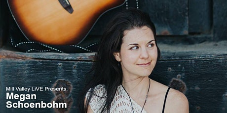 Mill Valley LiVE - Megan Schoenbohm - Musical Performance tickets