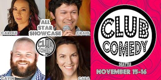 All Star Showcase at Club Comedy Seattle Nov 15-16