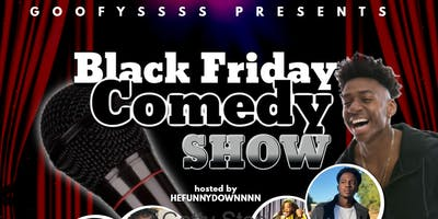 BLACK FRIDAY COMEDY SHOW
