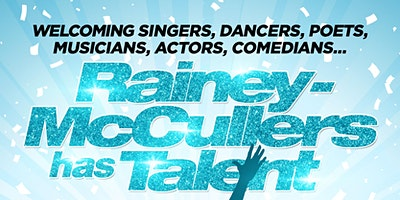 RAINEY-McCULLERS HAS TALENT!