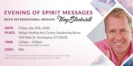 Evening of Spirit Messages with International Medium Tony Stockwell tickets