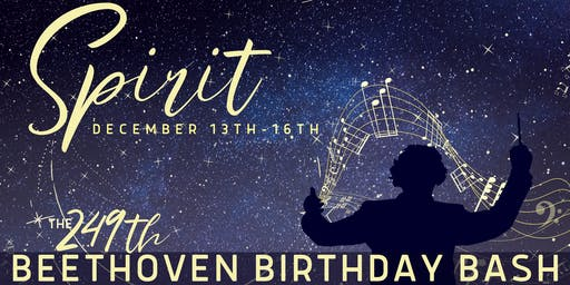 SPIRIT: The 249th Beethoven Birthday Bash