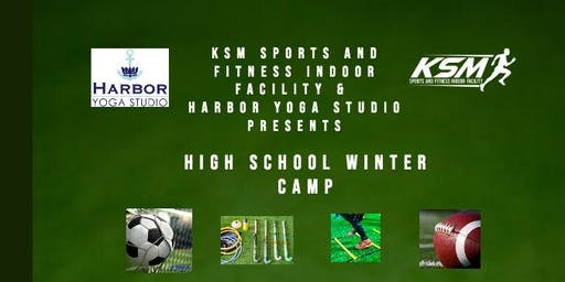 KSM Sports & Harbor Yoga Studio presents Winter High School Camp