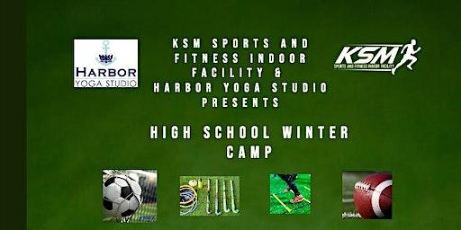 KSM Sports & Harbor Yoga Studio presents Winter High School Camp