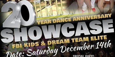 FBI KIDS & DREAM TEAM ELITE DANCERS 20th year anniversary dance showcase tickets