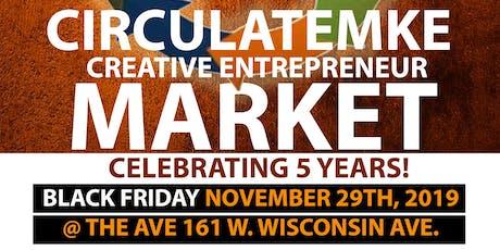 5th Annual CIRCULATEMKE BLACK FRIDAY Market tickets