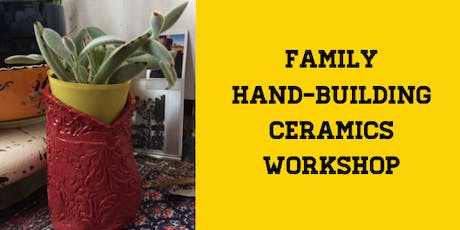 Family Hand-Building Ceramics Workshop tickets