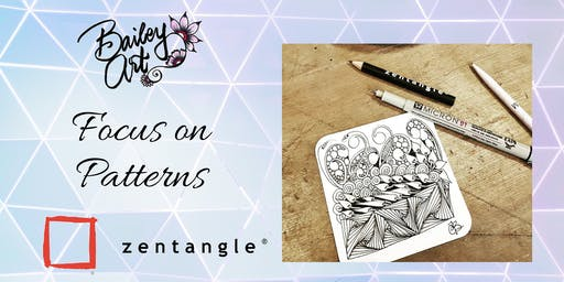 Zentangle - Focus on Patterns (Step 2) - Two Hour Adult Workshop