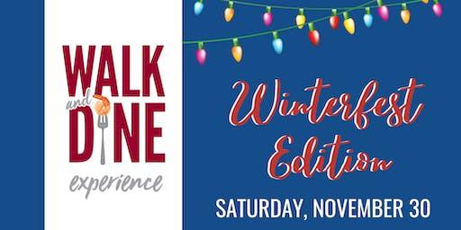 Walk & Dine Experience - Winterfest Edition