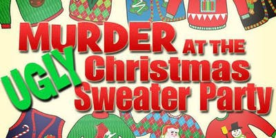 Murder at the UGLY Christmas Sweater Party at the Temple KC