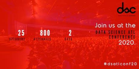 Data Science ATL Conference 2020     #dsatlconf20 tickets