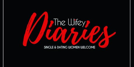 The Wifey Diaries tickets