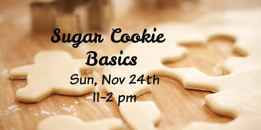 Sugar Cookie Basics