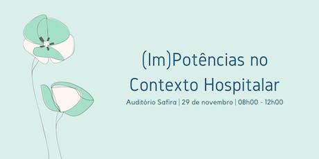 (Im) Potências no Contexto Hospitalar ingressos
