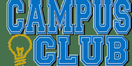 Campus Club Orientation-FRIDAY. NOV 22, 2019 @ 10:00am (start date Dec.2nd)  tickets