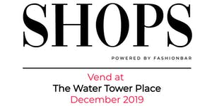 The Shops! Vend at Water Tower Place during December...