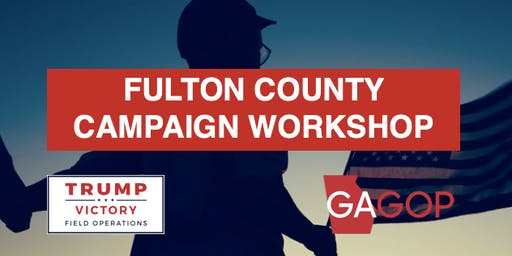 Trump Victory Fulton County Campaign Workshop