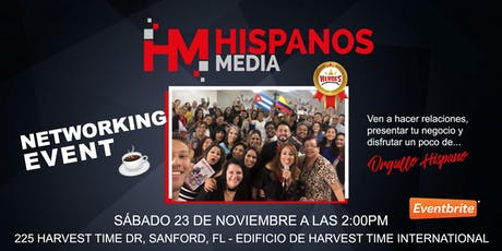 Hispanos Media Networking Event @ Sanford tickets
