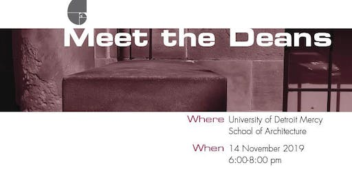 University of Detroit Mercy School of Architecture Meet the Deans Reception