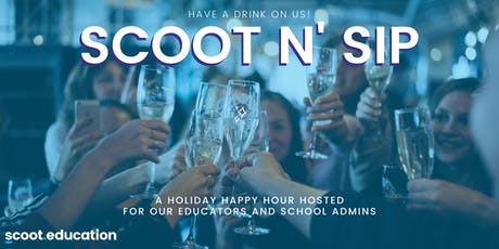 Scoot N Sip:  Happy Hour for Teachers! tickets