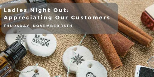 Ladies Night Out: Customer Appreciation