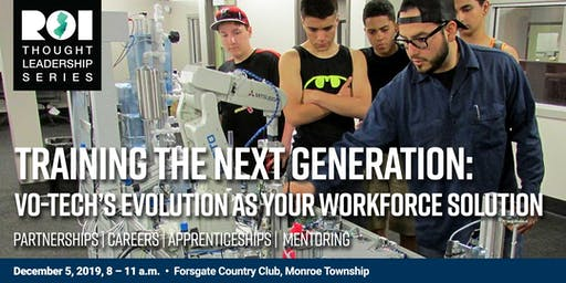 Training the next generation: Vo-Tech's evolution as your workforce solution