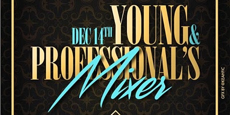 Young &Professional Mixer tickets