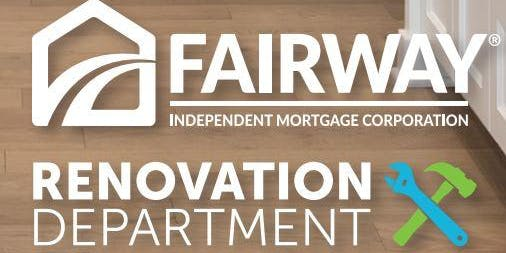 RENOVATION LENDING WITH FAIRWAY MORTGAGE CORP.- 2 CE CREDITS