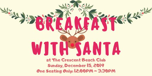 Breakfast with Santa at The Crescent Beach Club