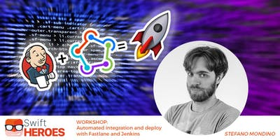 Swift Heroes WORKSHOP - Automated integration and deploy with Fastlane and Jenkins (16 November)