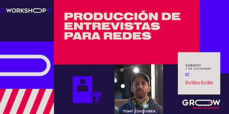 Workshop: Producción de entrevistas para redes entradas
