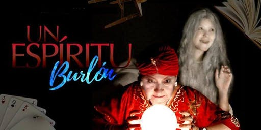 "Teatro Benéfico   ""UN ESPÍRITU BURLÓN"", DE NOËL COWARD"