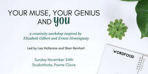 Your Muse, Your Genius and You - a Creativity Workshop