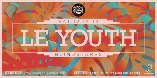 LE YOUTH w/ Blindstares at Sax (21+)