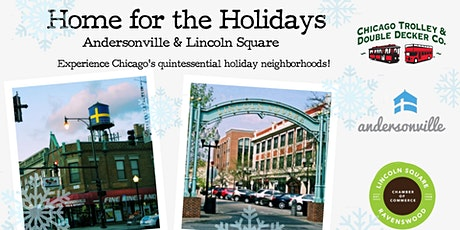Home for the Holidays: Andersonville & Lincoln Square  tickets