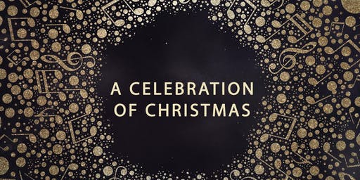 A Celebration of Christmas Concert