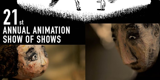 21st Animation Show of Shows - Sat. 12/14, 4pm