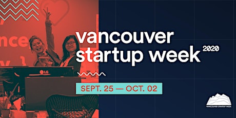 Vancouver Startup Week 2020 tickets