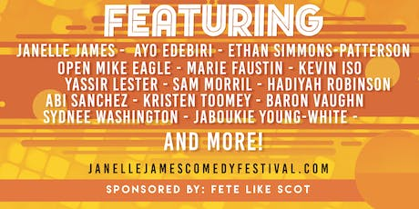 Janelle James Fest: Comedians That Don't Owe Me Money with Fete Like Scot tickets