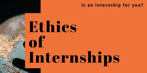 Ethics of Internships