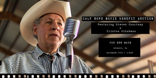 Calf Rope Movie Benefit Auction