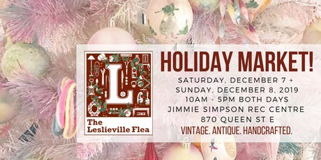 The Leslieville Flea Holiday Market is back! tickets