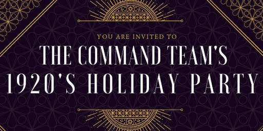 The Command Team's 1920s Holiday Party