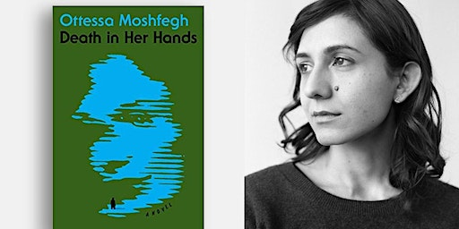 Meet OTTESSA MOSHFEGH at Books & Books!