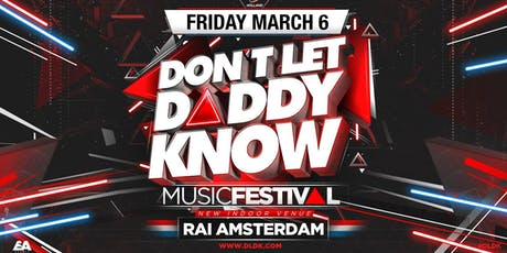 Don't Let Daddy Know - March 6 - 2020 tickets