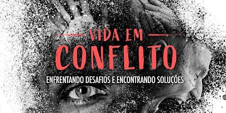 Vida em Conflito - 16/12 ingressos