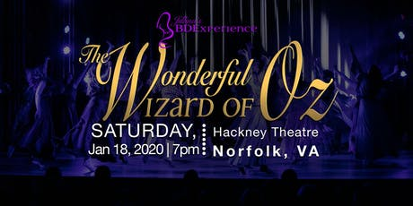 Jillina's BDEx Presents: The Wonderful Wizard of Oz: Norfolk tickets